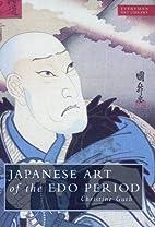Japanese Art of the Edo Period (Everyman Art…
