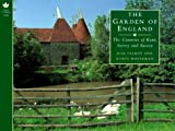 Talbot, Rob: The Garden of England: The Counties of Kent, Surrey and Sussex (Country Series)