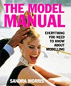 The Model Manual: Everything You Need to…