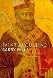 Wills, Garry: Saint Augustine