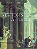 Aughton, Peter: Newton's Apple: Isaac Newton and the English Scientific Renaissance