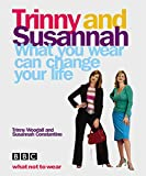 Constantine, Susannah: What You Wear Can Change Your Life