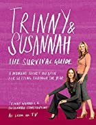 Trinny and Susannah the Survival Guide: A…