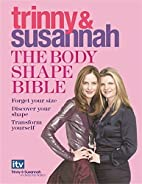 The Body Shape Bible: Forget Your Size…