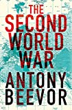 Beevor, Antony: The Second World War