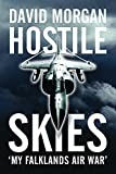 Morgan, David: Hostile Skies: My Falklands Air War