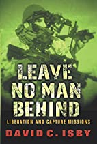 Leave No Man Behind: US Special Forces Raids…