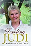 Miller, John: Darling Judi: A Celebration of Judi Dench