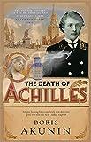 Boris Akunin: The Death of Achilles
