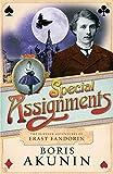 Boris Akunin: Special Assignments: The Further Adventures of Erast Fandorin