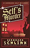 Schlink, Bernhard: Detective Novel 3: A Gerhard Self Mystery