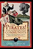 Defoe, Gideon: The Pirates! Communists