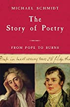 The Story of Poetry: Volume 3: From Pope to…