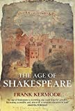 Kermode, Frank: The Age of Shakespeare