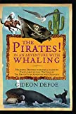 Defoe, Gideon: The Pirates! In an Adventure with Whaling