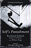 Schlink, Bernhard: Self&#39;s Punishment
