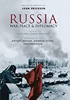 Russia: War, Peace & Diplomacy: Essays in…
