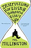 MIL MILLINGTON: INSTRUCTIONS FOR LIVING SOMEONE ELSE'S LIFE