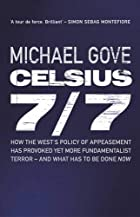 Celsius 7/7 by Michael Gove