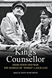 Hart-Davis, Duff: King's Counsellor Abdication and War: The Diaries of Sir Alan Lascelles