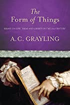 The Form of Things: Essays on Life, Ideas…