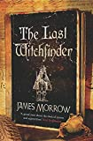 Morrow, James: The Last Witchfinder