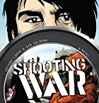 Shooting War by Anthony Lappe