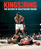 Evans, Gavin: Kings of the Ring: The History of Heavyweight Boxing