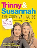 Woodall, Trinny: Trinny and Susannah the Survival Guid