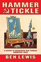 Hammer & Tickle by Ben Lewis