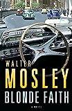 Walter Mosley: Blonde Faith