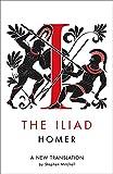 Mitchell, Stephen: The Iliad