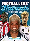 Chambers, James: Footballers' Haircuts: v. 2: A New History (French Edition)