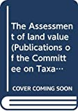 The Assessment of Land Value