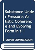 Draine, Betsy: Substance Under Pressure: Artistic Coherence and Evolving Form in the Novels of Doris Lessing