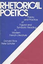 Rhetorical Poetics by Donald Rice