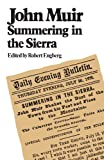 Engberg, Robert E.: John Muir Summering in the Sierra
