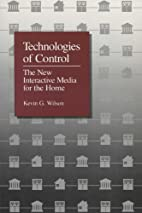 Technologies of Control: The New Interactive…