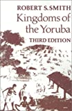 Smith, Robert Sydney: Kingdoms of the Yoruba