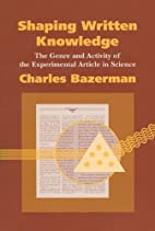 Shaping Written Knowledge: The Genre and…