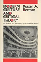 Modern Culture & Critical Theory by Russell…