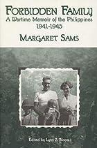 Forbidden Family: A Wartime Memoir of the…