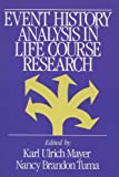 Mayer, Karl Ulrich: Event History Analysis in Life Course Research