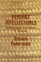 Peasant Intellectuals: Anthropology and…