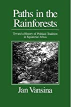 Paths in the Rainforests: Toward a History…