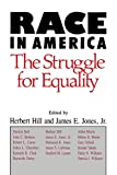 Hill, Herbert: Race in America: The Struggle for Equality