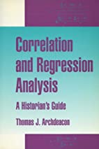 Correlation and Regression Analysis: A…