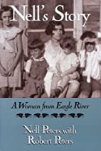 Nell's Story: A Woman from Eagle River…
