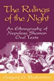 Gregory G. Maskarinec: Rulings Of The Night: An Ethnography Of Nepalese Shaman Oral Texts