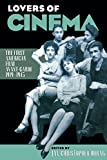 Horak, Jan-Christopher: Lovers of Cinema: The First American Film Avant-Garde 1919-1945